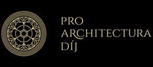 Pro Architectura díj a magyar építészeti kultúra népszerűsítésében